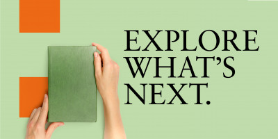 "Hands hold a book alongside text that reads ""Explore what's next"""